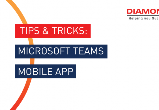 TIPS & TRICKS - On the go with MS Teams Mobile App
