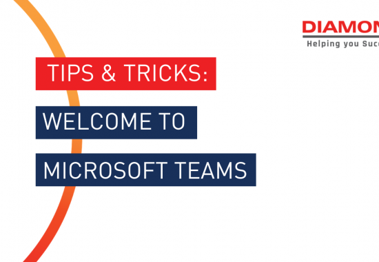 TIPS & TRICKS - Welcome to Microsoft Teams